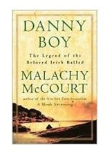 Danny Boy: The Legend of the Beloved Irish Ballad
