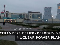 """We Don't Need Another Chernobyl"": Protest Intensifies Against Belarus' New Nuclear Power Plant"