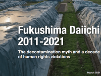 Greenpeace Report on 10 Years of Fukushima Nuclear Accident