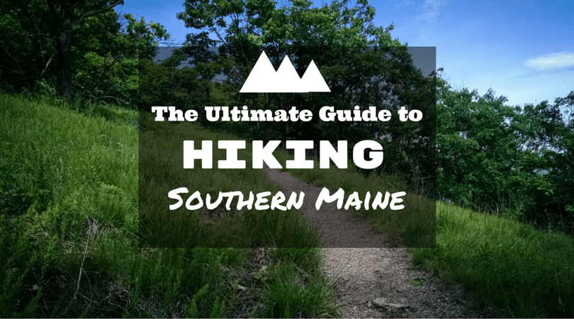 hiking southern Maine