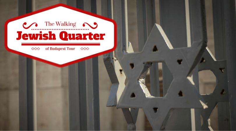 Jewish Quarter of Budapest