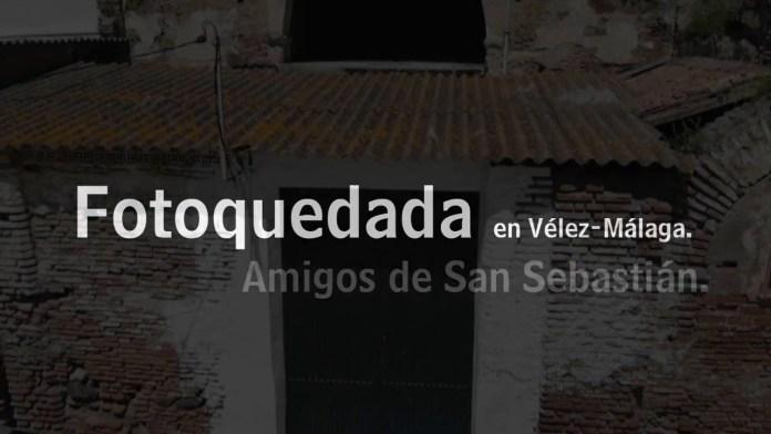 'Fotoquedada' para pedir la restauración de la ermita de San Sebastián de Vélez-Málaga