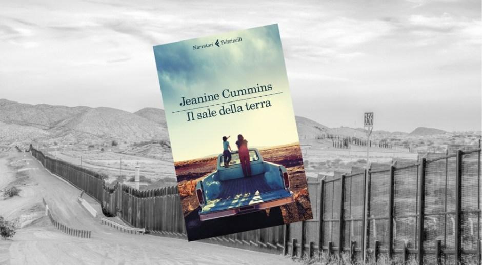"""""""Il sale della terra"""" di Jeanine Cummins"""