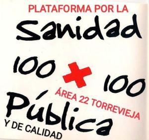 Torrevieja cuenta desde el pasado viernes con la Plataforma para la Defensa de la Sanidad 100 x 100 pública y de calidad en el área 22