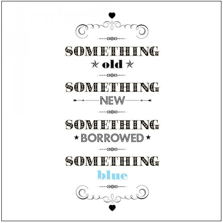 something blue - Something old, something new, something borrowed and something blue...