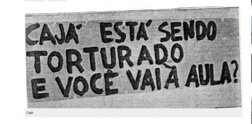 estudantes do brasil inteiro se mobilizaram em apoio a caj durante a sua priso 825x405 - Conheça a história do sertanejo torturado pela ditadura, que teve ajuda do Papa e de Elis Regina - VEJA VÍDEO