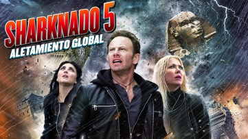 SHARKNADO 5 -ALETAMIENTO GLOBAL