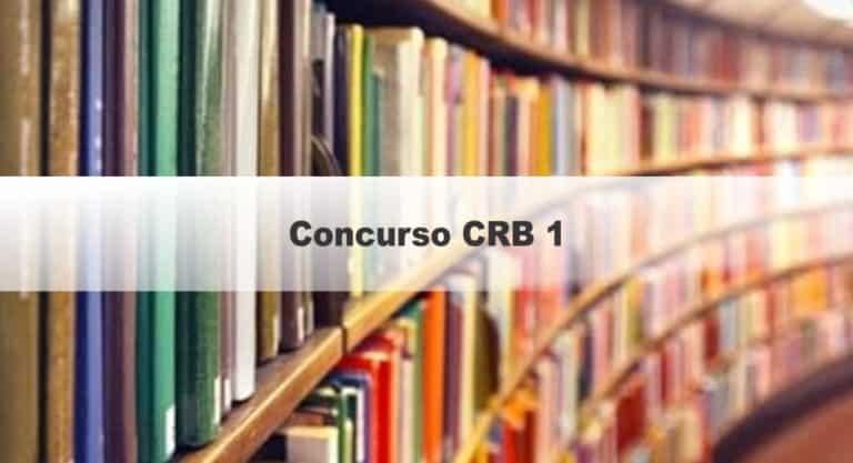 Concurso CRB 1: Saiu Edital! Remuneração de até R$ 3.500!