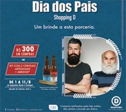 Para celebrar o Dia dos Pais, Shopping D lança promoção comprou-ganhou que presenteia clientes com kit de cervejas especiais