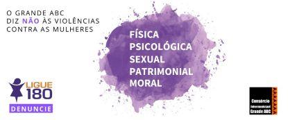 Campanha conta com banners que destacam os tipos de violência sofridos pela mulher possibilita acesso a informações sobre serviços nas sete cidades. Foto: Divulgação/Consórcio