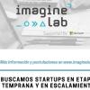 Imagine Lab busca emprendimientos para invertir hasta 120 millones de pesos