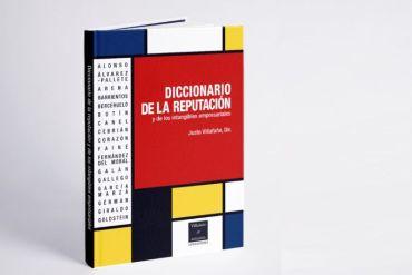 30 CEO y Catedráticos de 8 países elaboran el primer diccionario de la reputación del mundo editado por Villafañe & Asociados Consultores