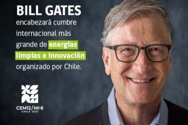 Bill Gates será parte de la Cumbre de Energías Limpias que organiza Chile y que reúne a las principales economías del mundo