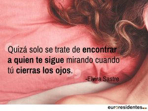 Elvira-Sastre-amor-frases-Euroresidentes
