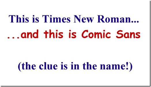 Times New Roman and Comic Sans