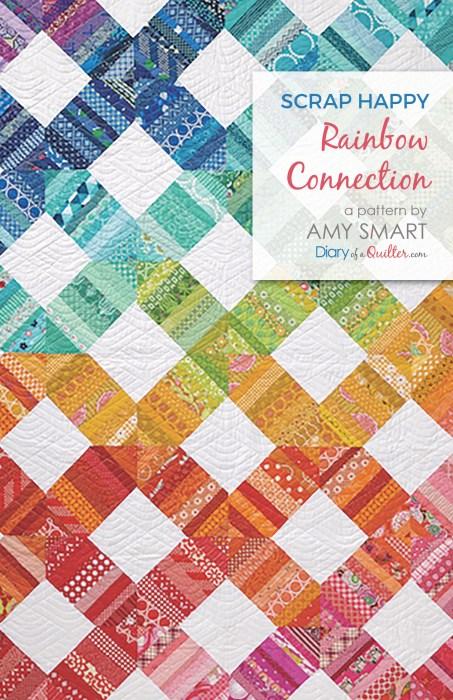 Amy Smart Scrap Happy Rainbow Connection quilt pattern