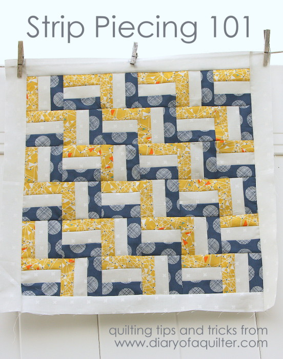 Strip Piecing Quilts tutorial