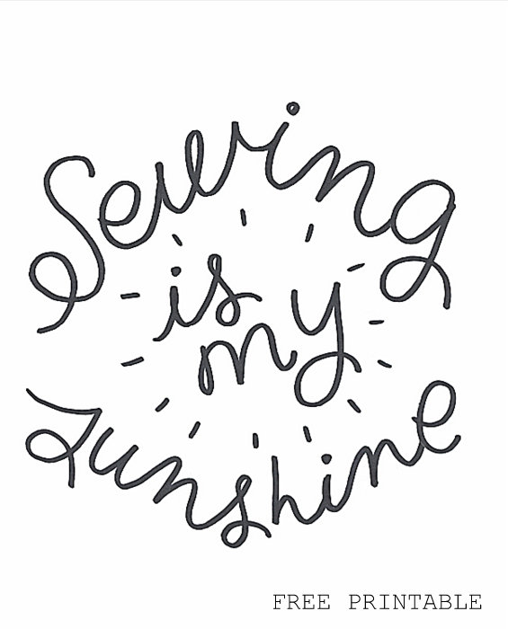 Sewing Is My Sunshine printable
