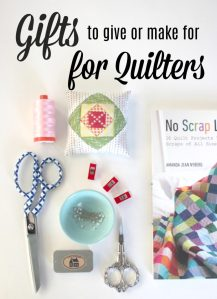 Gifts for Quilters and sewing lovers
