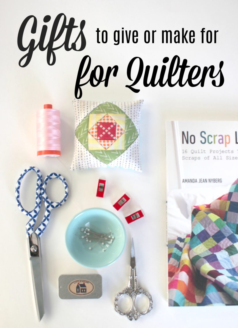 Over 50 Gift Ideas For Quilters Diary Of A Quilter A Quilt Blog