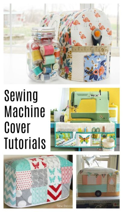 Sewing Machine Cover tutorials - perfect for a gift idea for quilters