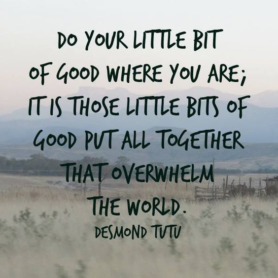 Do your Little Bit of Good