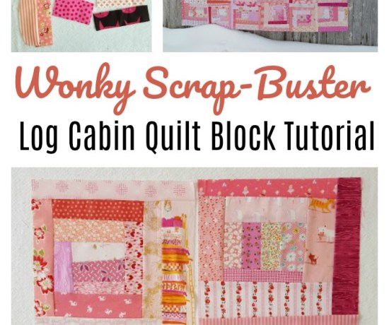Wonky Scrap Buster Log Cabin Quilt Tutorial