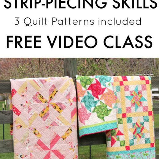 Video Class by Amy Smart for Riley Blake Designs teaching short-cut strip-piecing skills