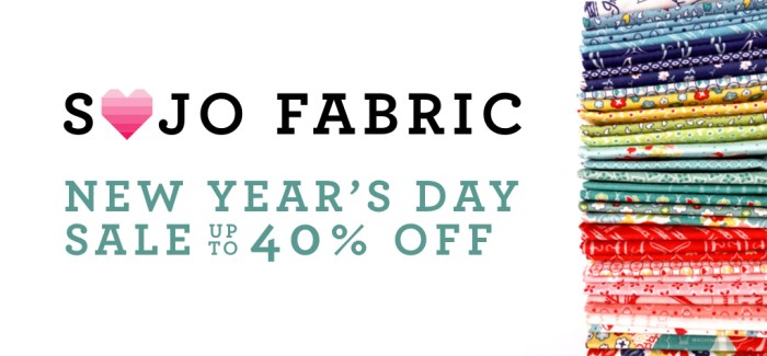End of Year Clearance Quilting Sales For 2019 by popular Utah quilting blog, Diary of a Quilter: graphic image of a Sojo Fabric sale ad.