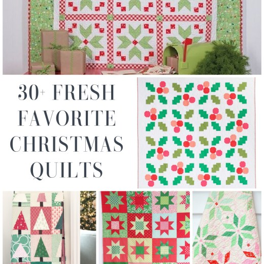 Over 30 Fresh Favorite modern Christmas quilts