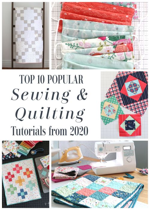 Best popular Quilt and sewing tutorials from Diary of a Quilter in 2020