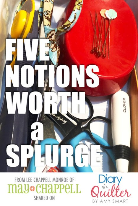 Five Must Have Quilting Notions