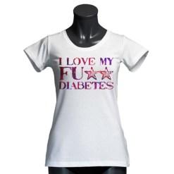 T-Shirt i Love my Fu** Diabetes