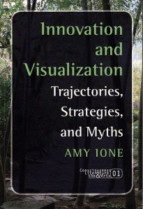 Innovation and Visualization: Trajectories, Strategies, and Myths (Consciousness, Literature and the Arts 1), book cover