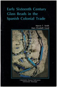 Book Cover: Early Sixteenth Century Glass Beads in the Spanish Colonial Trade (30489)