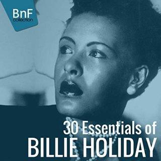 Billie Holiday – 30 Essentials of Billie Holiday (2014)