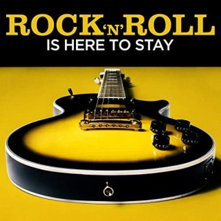 VA – Rock 'N' Roll Is Here to Stay