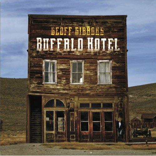 Geoff Gibbons – Buffalo Hotel (2017)