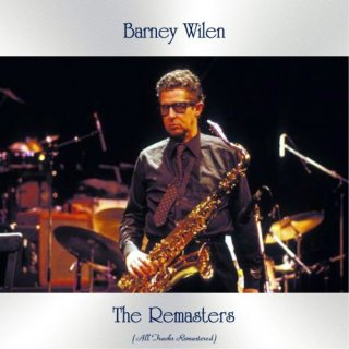Barney Wilen – The Remasters (2020)