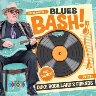 Duke Robillard & Friends – Blues Bash! (2020)