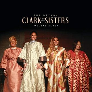 The Clark Sisters – The Return (Deluxe) (2020)