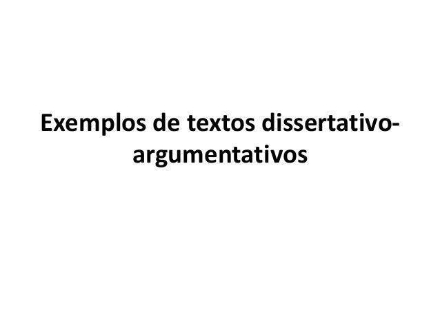 Texto dissertativo argumentativo redação, exemplos