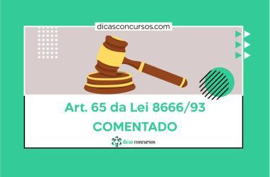 Art. 65 – Lei 8666/93