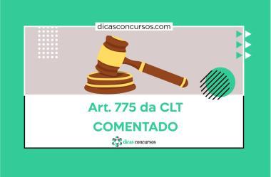 Art. 775 da CLT [COMENTADO]