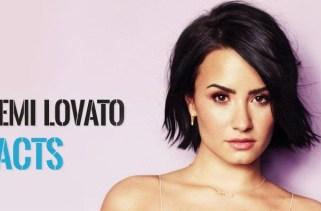17 fatos de Demi Lovato que todo apaixonado deve saber