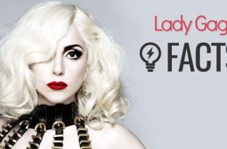 26 fatos sobre Lady Gaga