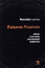 Livro Futuros Possíveis - Ronaldo Lemos