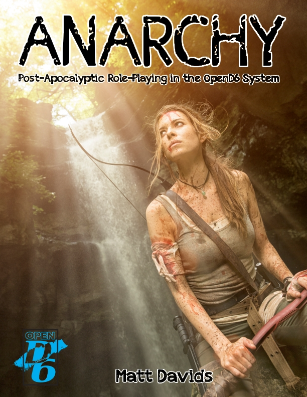 ANARCHY OpenD6 RPG | dicegeeks