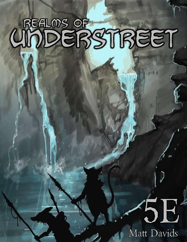 Realms of Understreet RPG