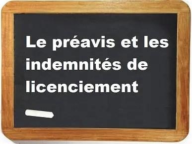 Duree Preavis Et Indemnites De Licenciement Calcul Et Montant